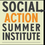 Social Action Summer Institute